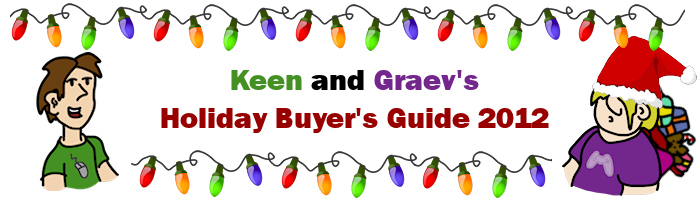 Keen and Graev's Holiday Buyer's Guide 2012