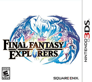 Final Fantasy Explorers Review [3DS]