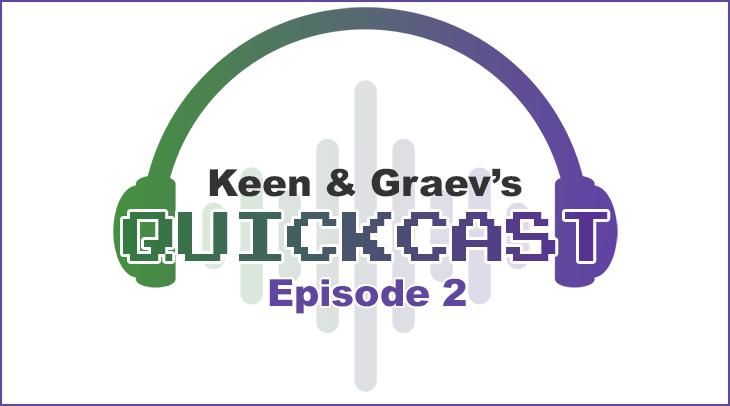 QuickCast Episode 2