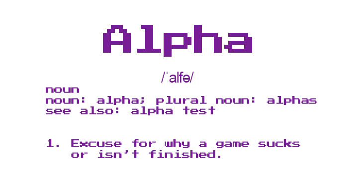 The Alpha Test Excuse