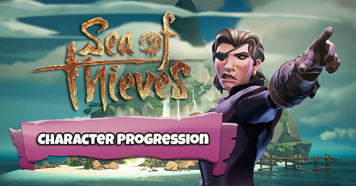 How to progress in Sea of Thieves